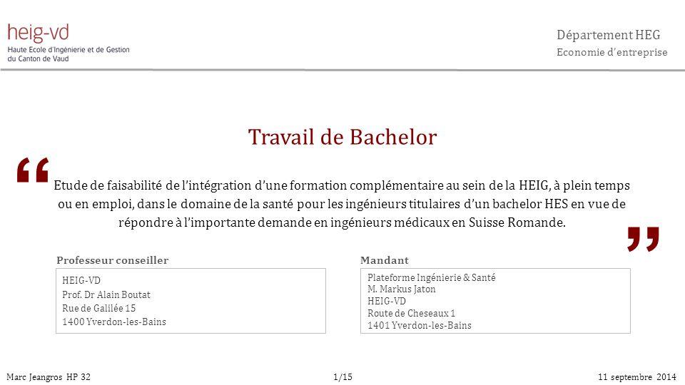 Travail de Bachelor Etude de faisabilité de l'intégration d'une formation complémentaire au sein de la HEIG, à plein temps ou en emploi, dans le domai