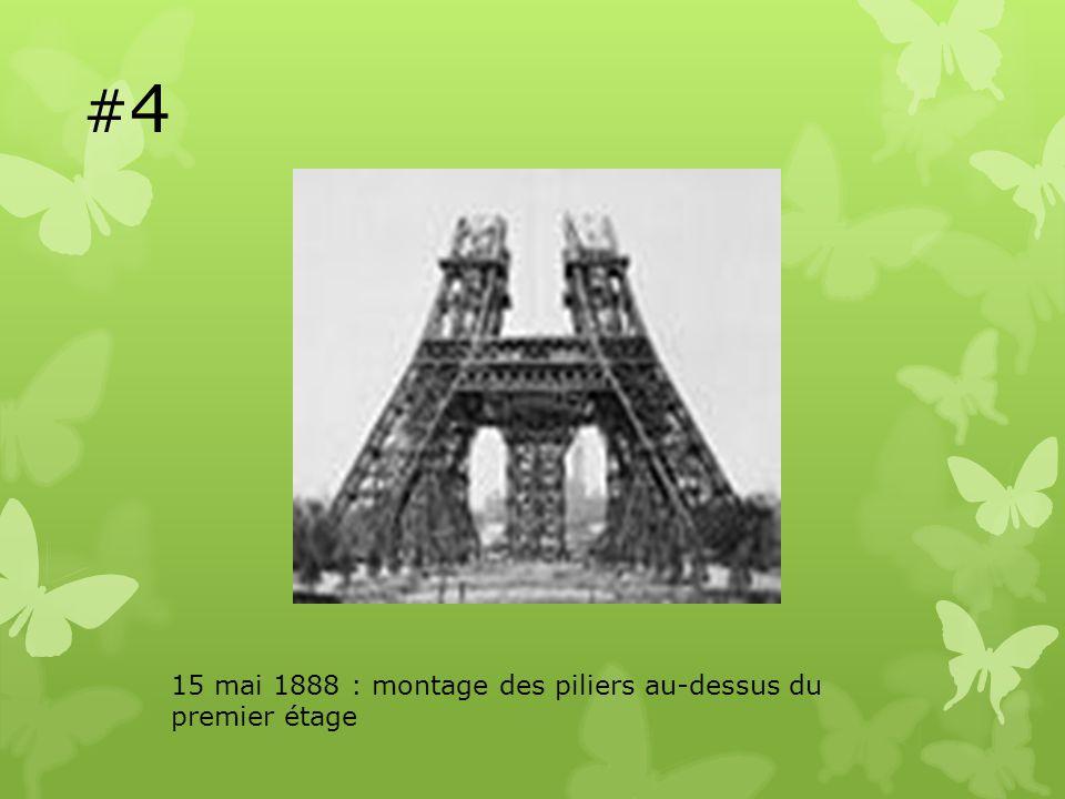 #4#4 15 mai 1888 : montage des piliers au-dessus du premier étage