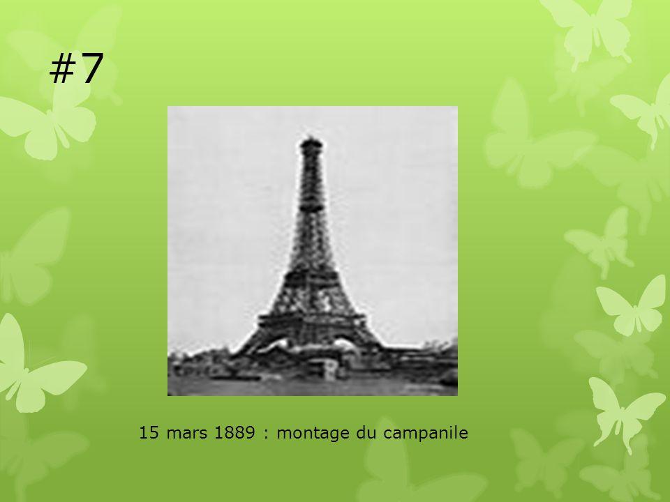 #7 15 mars 1889 : montage du campanile