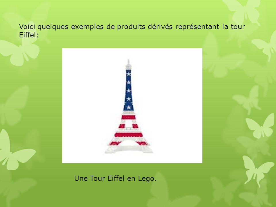 Voici quelques exemples de produits dérivés représentant la tour Eiffel: Une Tour Eiffel en Lego.