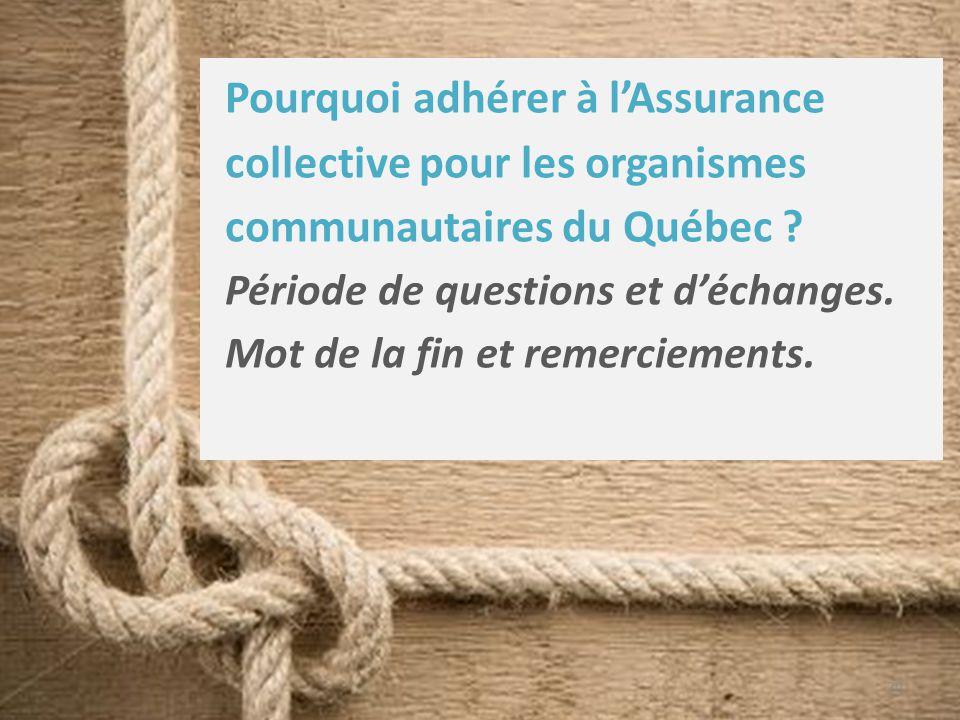 20 Pourquoi adhérer à l'Assurance collective pour les organismes communautaires du Québec .