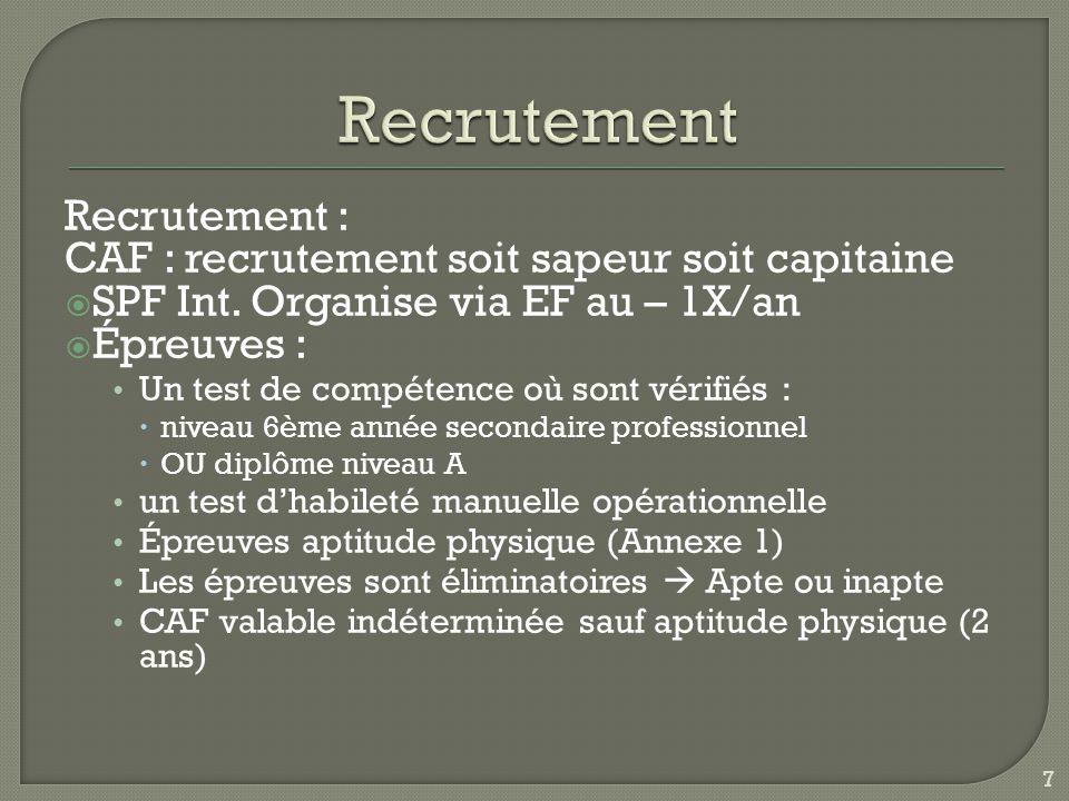 Recrutement : CAF : recrutement soit sapeur soit capitaine  SPF Int.