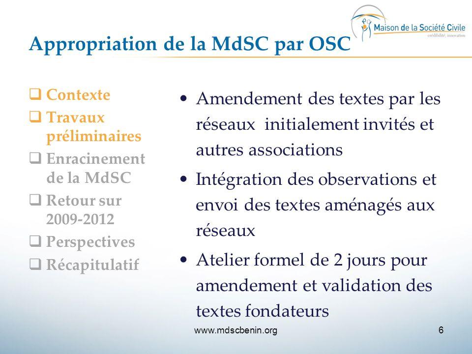 Appropriation de la MdSC par OSC  Contexte  Travaux préliminaires  Enracinement de la MdSC  Retour sur 2009-2012  Perspectives  Récapitulatif Am