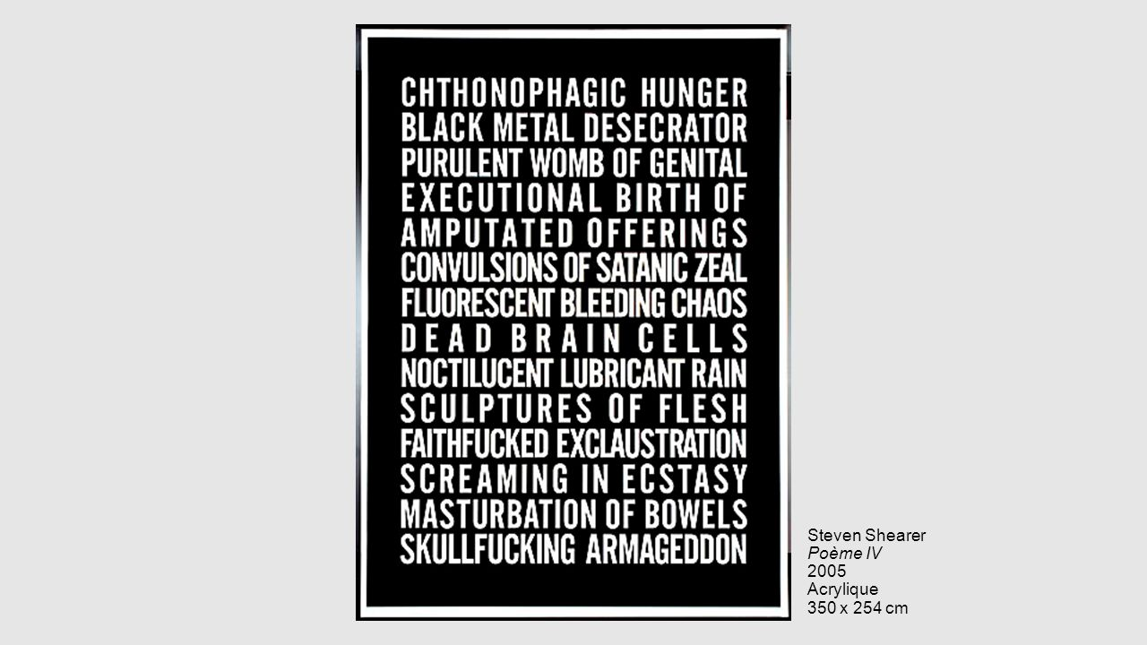 Steven Shearer Poème IV 2005 Acrylique 350 x 254 cm