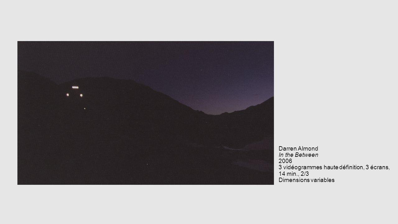 Darren Almond In the Between 2006 3 vidéogrammes haute définition, 3 écrans, 14 min., 2/3 Dimensions variables