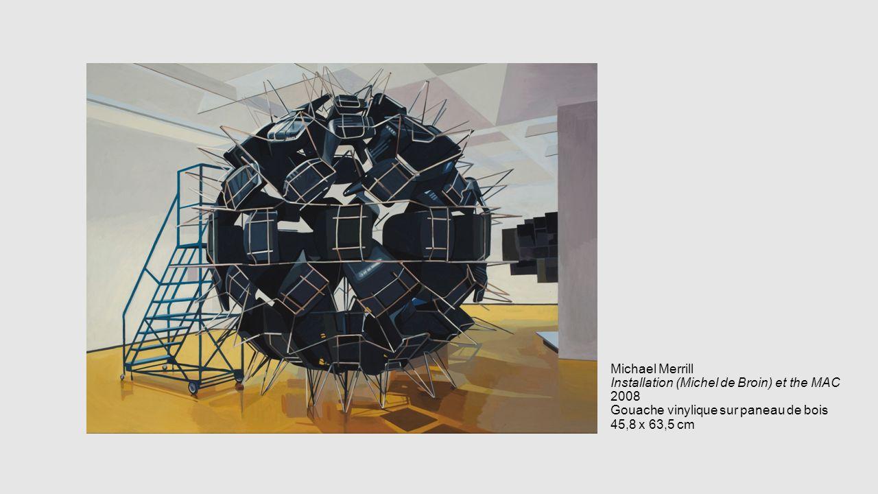 Michael Merrill Installation (Michel de Broin) et the MAC 2008 Gouache vinylique sur paneau de bois 45,8 x 63,5 cm