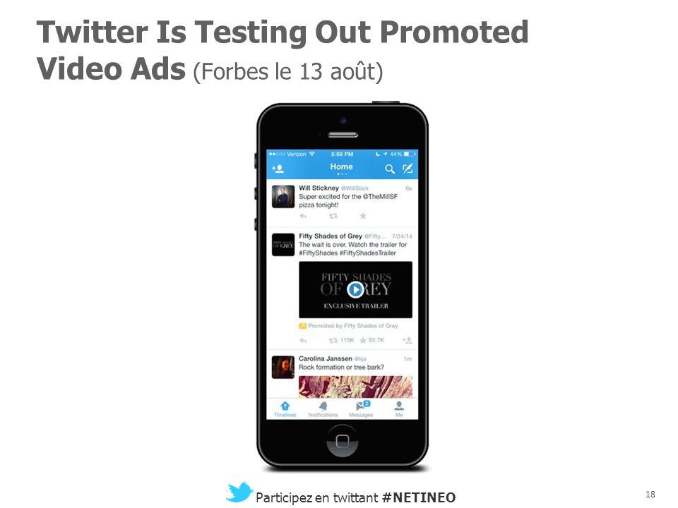 17 Participez en twittant #NETINEO Australian Telco Telstra Acquires Video Distribution Startup Ooyala (Techcrunch le 11 août)