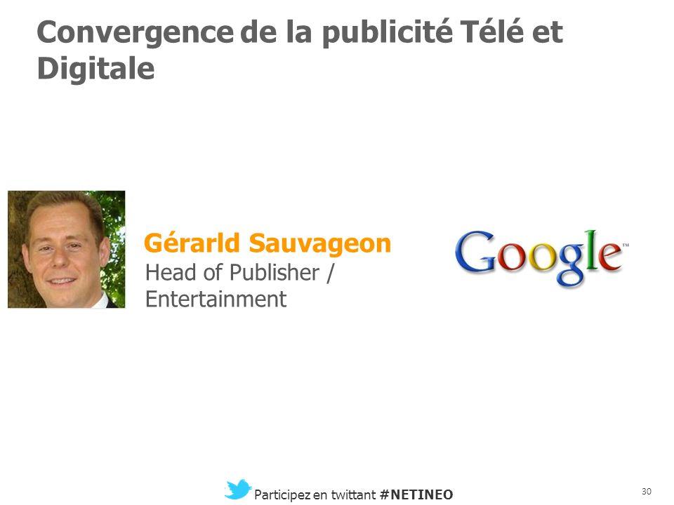29 Participez en twittant #NETINEO Franck da Silva Directeur Commercial Facebook et la vidéo