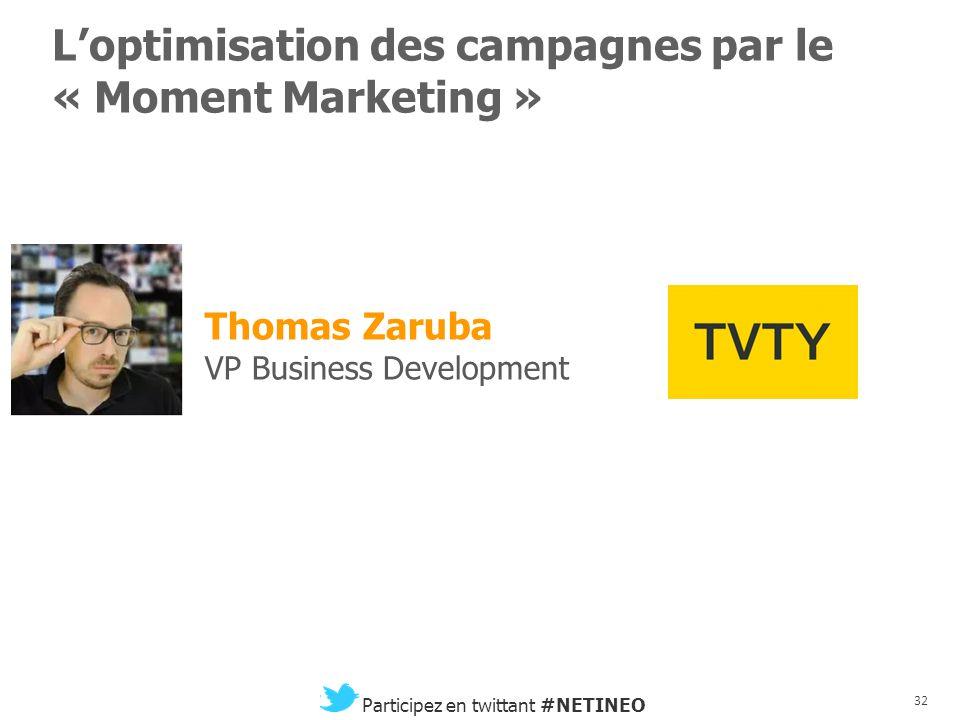 31 Participez en twittant #NETINEO Réseaux sociaux et Télévision Sylvain Eche CEO