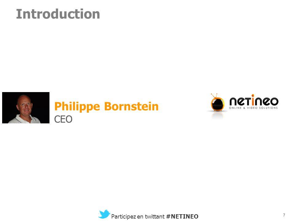 6 Participez en twittant #NETINEO La télévision, c'est de la vidéo. Mais la vidéo est-elle de la télévision ?