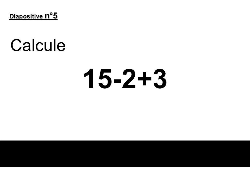 Diapositive n°6 Applique cette formule du calcul du périmètre d'un rectangle P = 2×(L+l) Avec L = 4,8 et l = 5,2