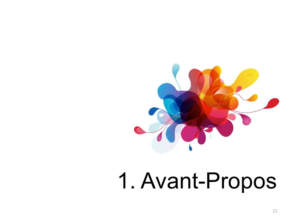 1. Avant-Propos 21