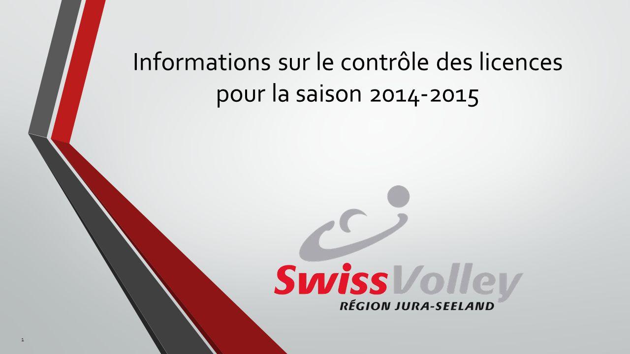 Informations sur le contrôle des licences pour la saison 2014-2015 1