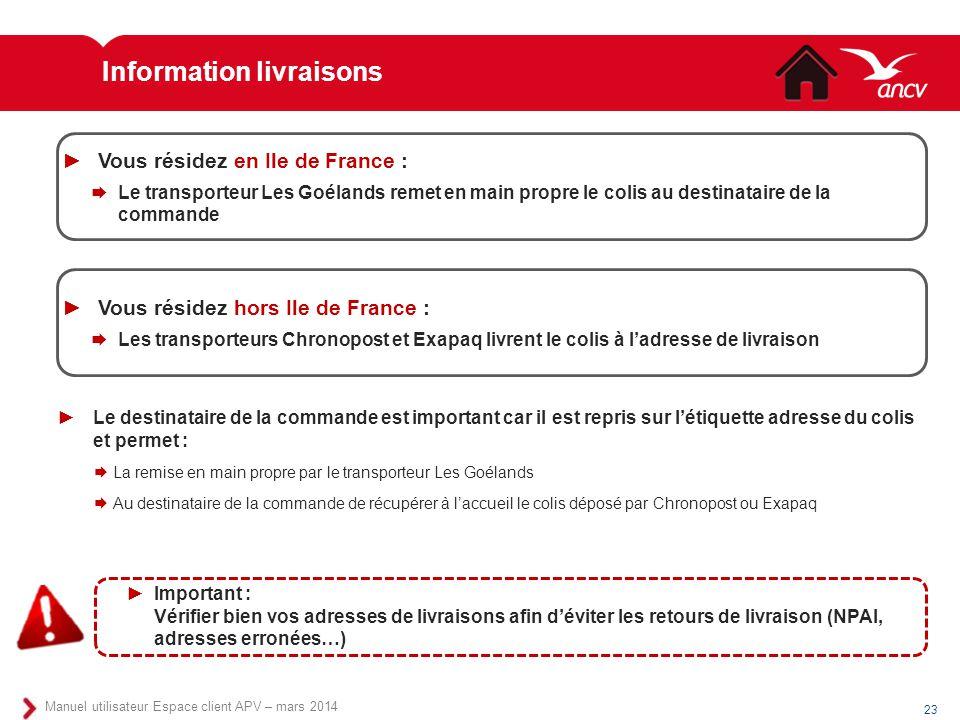 Information livraisons ►Le destinataire de la commande est important car il est repris sur l'étiquette adresse du colis et permet :  La remise en mai
