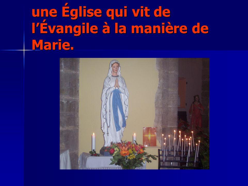une Église qui vit de l'Évangile à la manière de Marie.