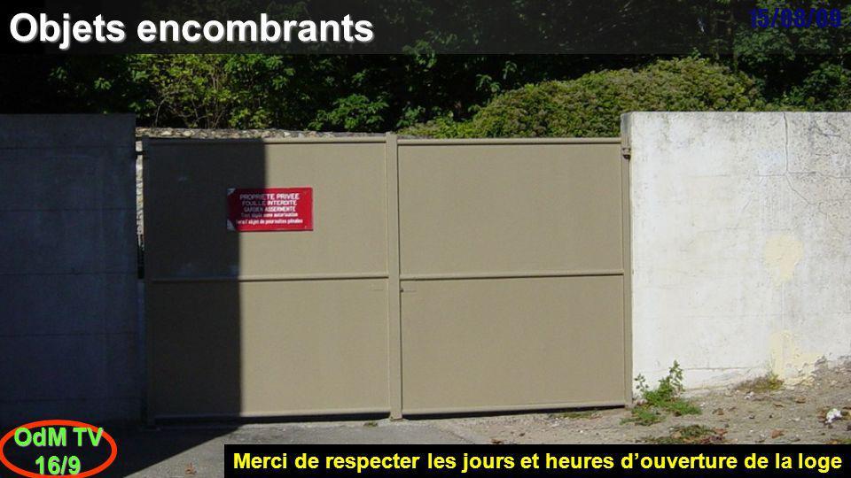 15/08/09 OdM TV 16/9 Objets encombrants Photo prise dans la Résidence