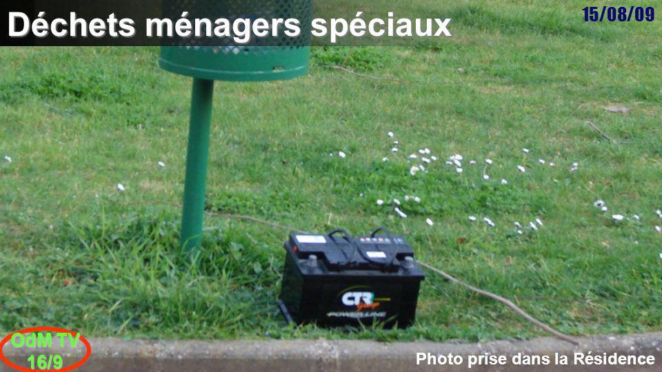 15/08/09 OdM TV 16/9 Déchets ménagers spéciaux Photo prise dans la Résidence