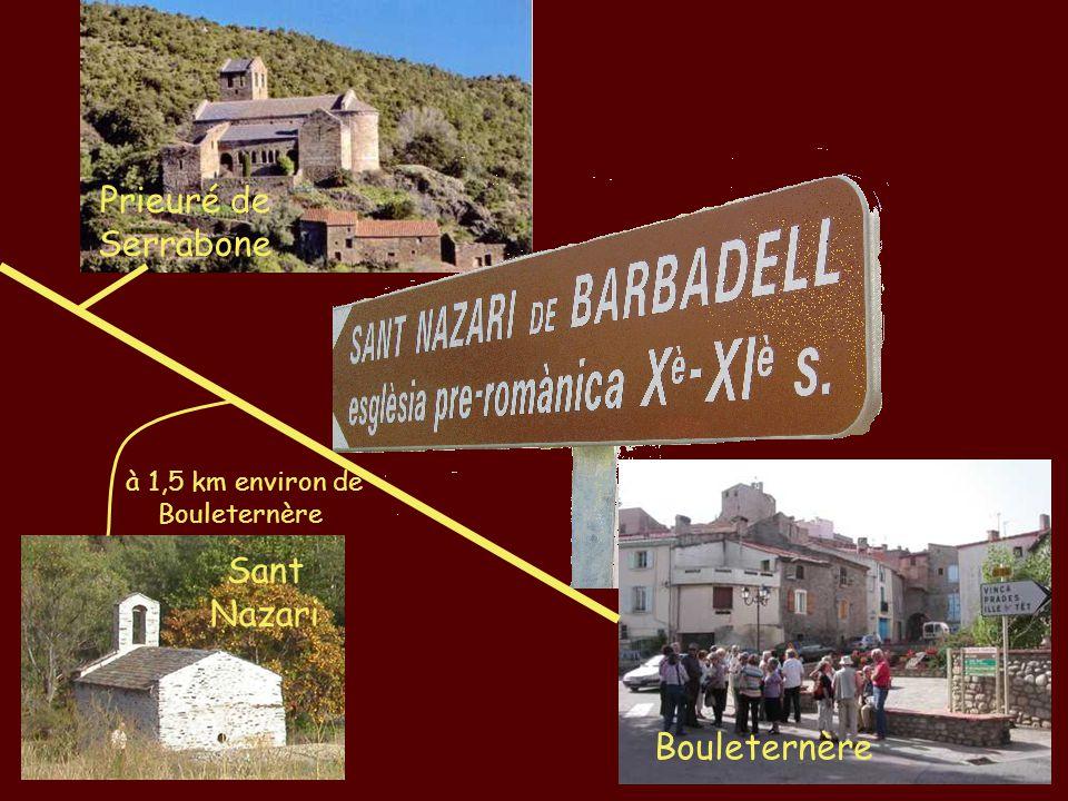 Prieuré de Serrabone Bouleternère Sant Nazari à 1,5 km environ de Bouleternère