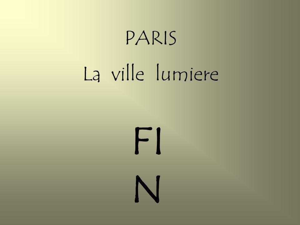 PARIS La ville lumiere FI N