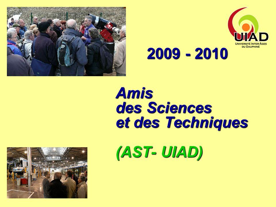 Amis des Sciences et des Techniques (AST- UIAD) 2009 - 2010