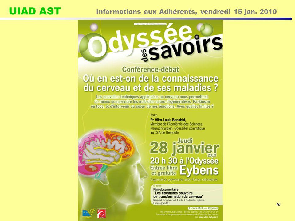 UIAD AST Informations aux Adhérents, vendredi 15 jan. 2010 10