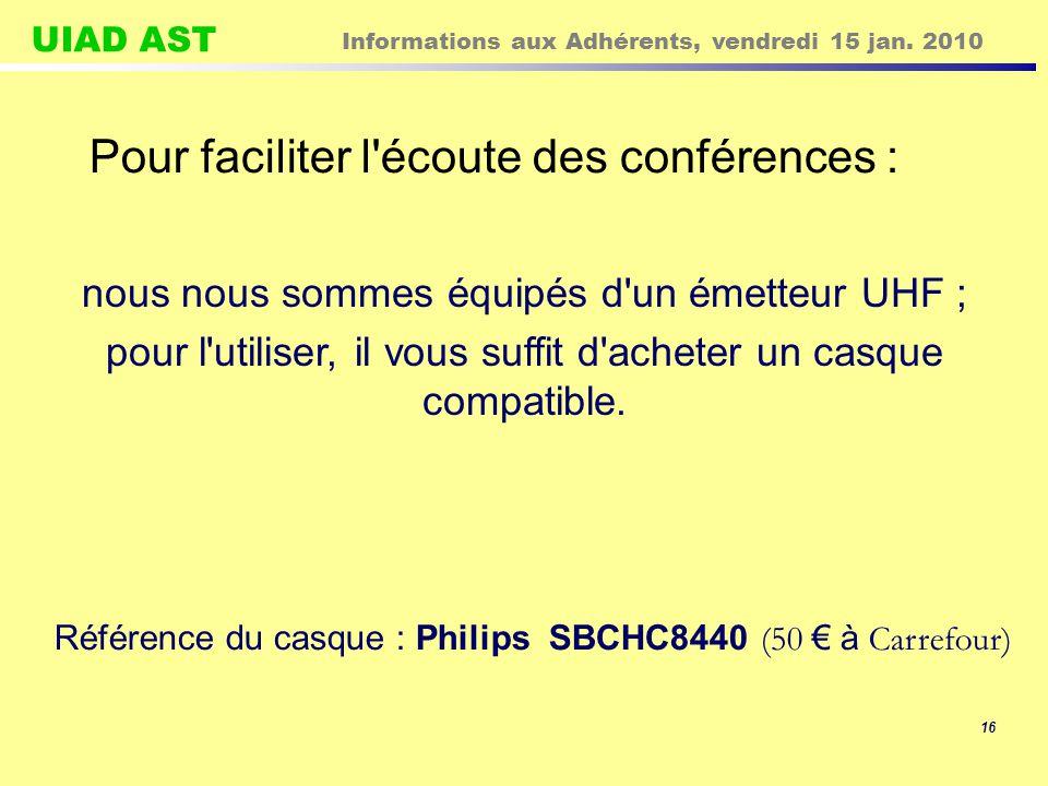 UIAD AST Informations aux Adhérents, vendredi 15 jan.