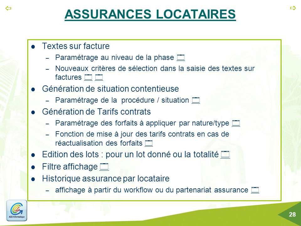   28 ASSURANCES LOCATAIRES Textes sur facture – Paramétrage au niveau de la phase   – Nouveaux critères de sélection dans la saisie des textes sur
