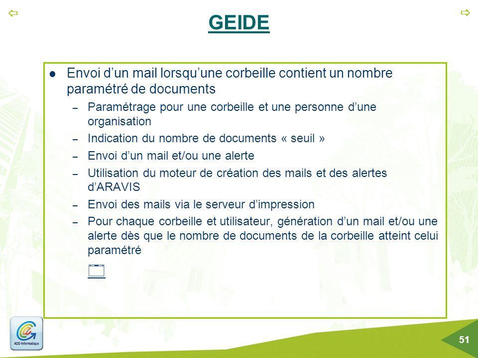   51 GEIDE Envoi d'un mail lorsqu'une corbeille contient un nombre paramétré de documents – Paramétrage pour une corbeille et une personne d'une org