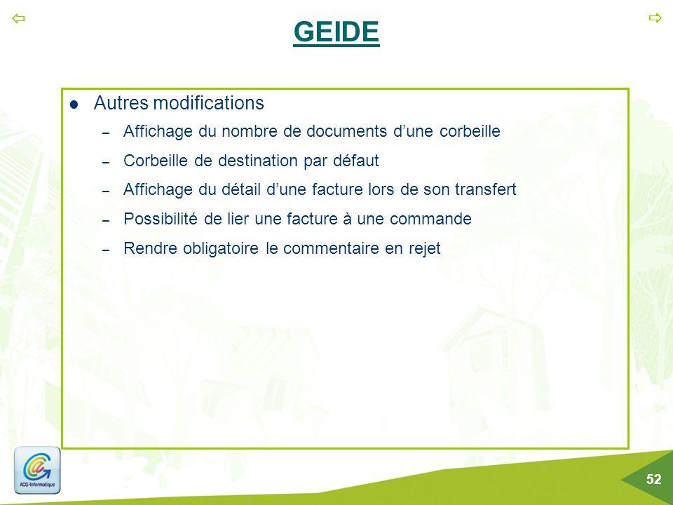   52 GEIDE Autres modifications – Affichage du nombre de documents d'une corbeille – Corbeille de destination par défaut – Affichage du détail d'une