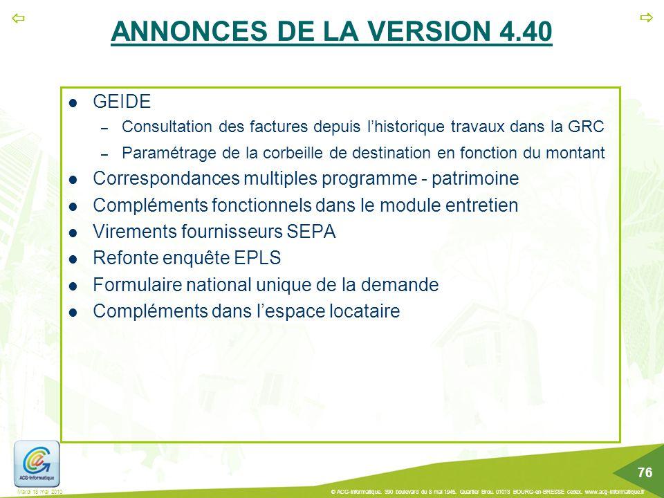   76 Mardi 18 mai 2010 © ACG-Informatique. 390 boulevard du 8 mai 1945. Quartier Brou. 01013 BOURG-en-BRESSE cedex. www.acg-informatique.fr ANNONCES