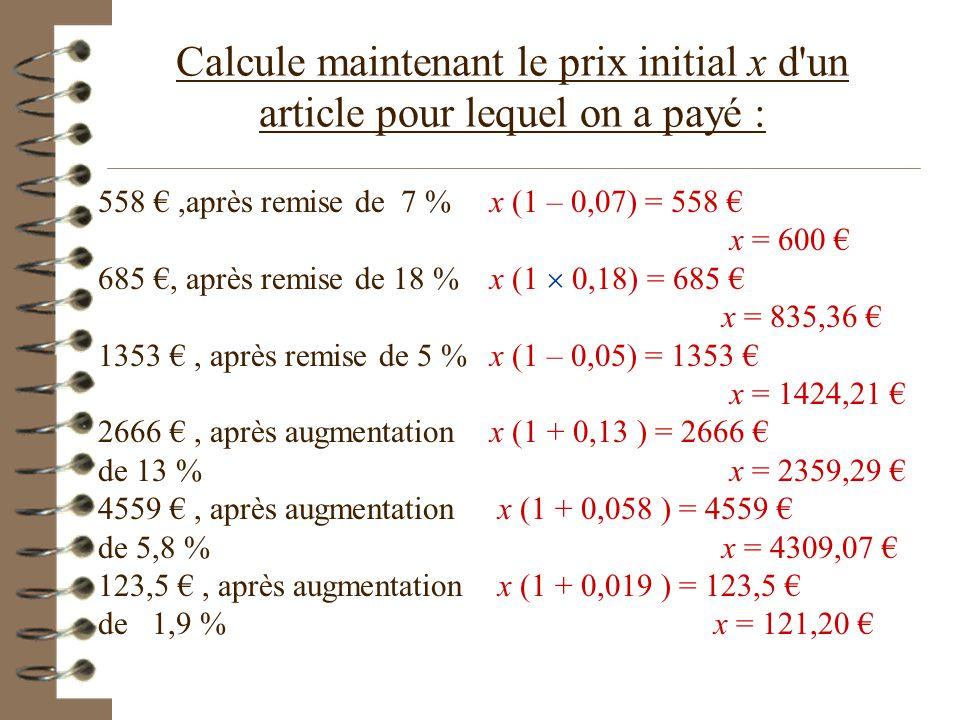 - Article coûtant 458 €, avec remise de 7 % - Article coûtant 6985 € avec remise de 18 % - Article coûtant 153 € avec remise de 5 % - Article coûtant
