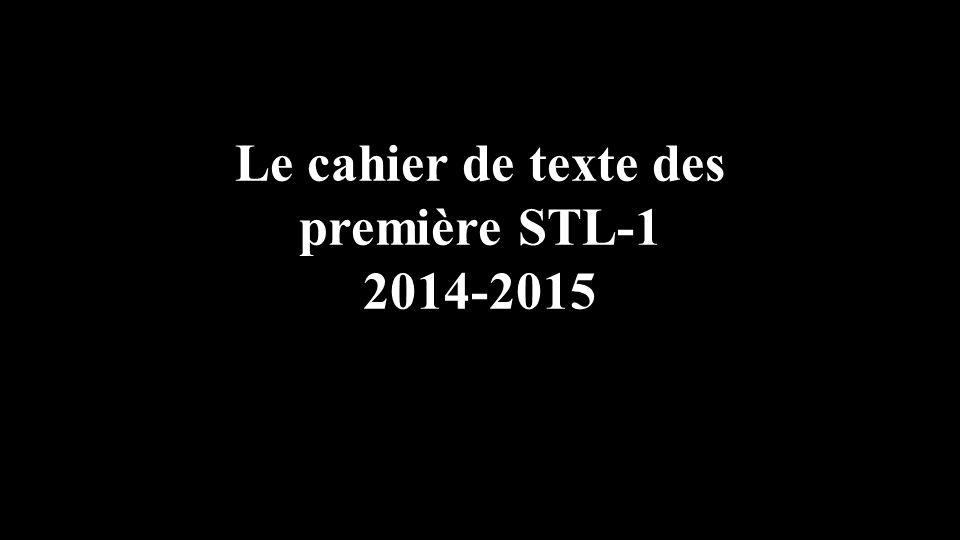 Le cahier de texte des première STL-1 2014-2015