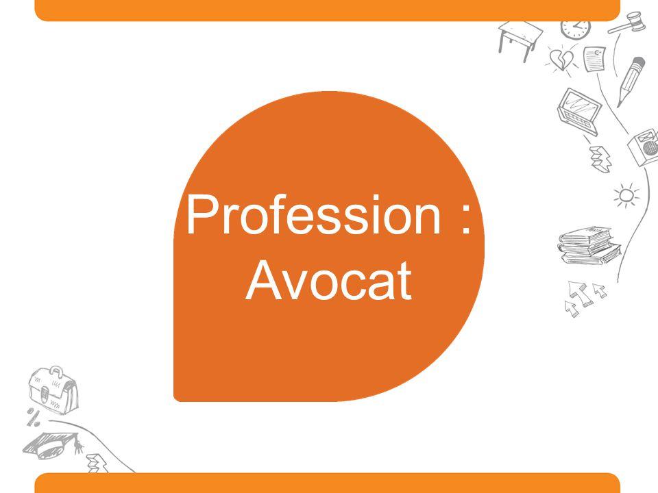 Profession : Avocat