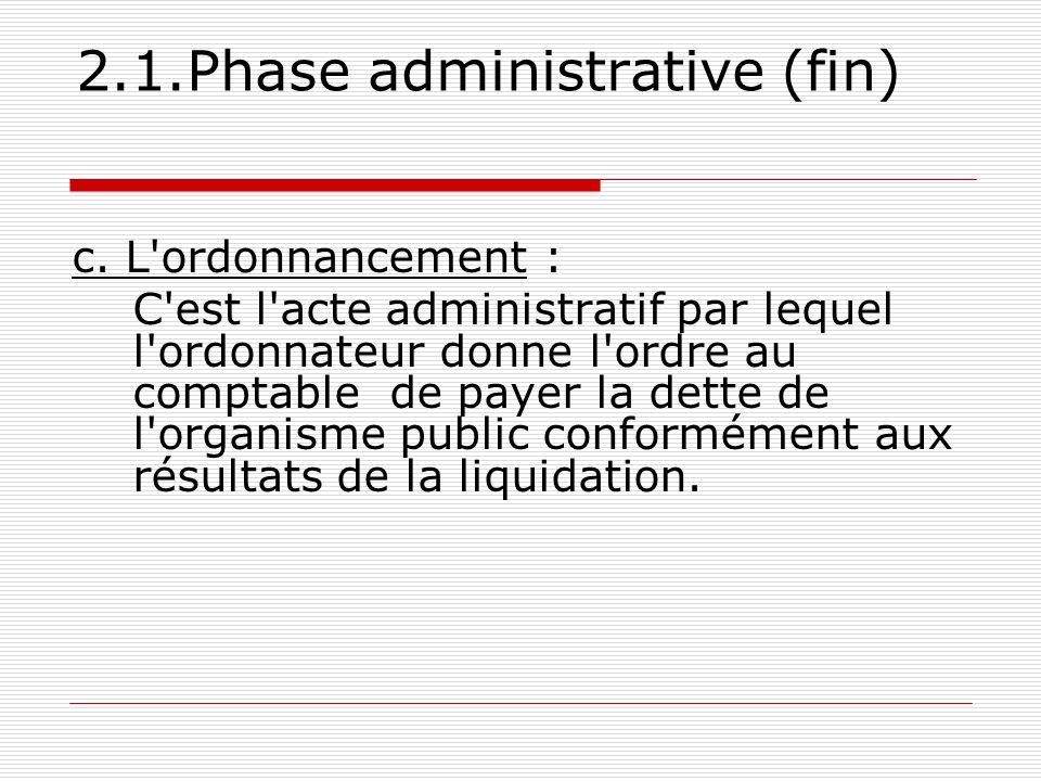 2.1.Phase administrative (fin) c.