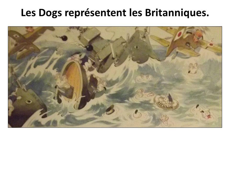 Les Dogs représentent les Britanniques.