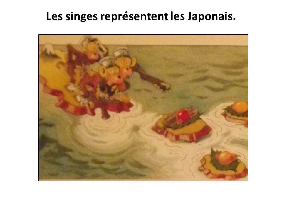 Les singes représentent les Japonais.