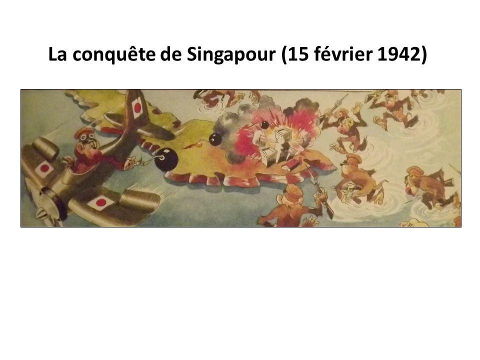 La conquête de Singapour (15 février 1942)