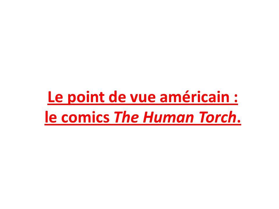 Le point de vue américain : le comics The Human Torch.