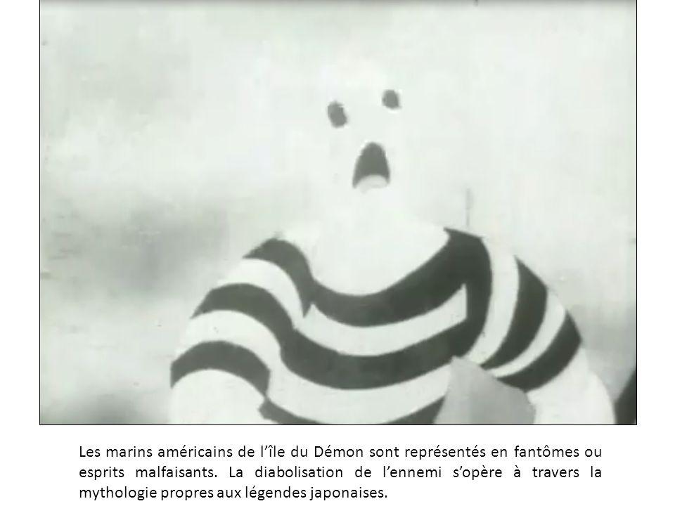 Les marins américains de l'île du Démon sont représentés en fantômes ou esprits malfaisants. La diabolisation de l'ennemi s'opère à travers la mytholo