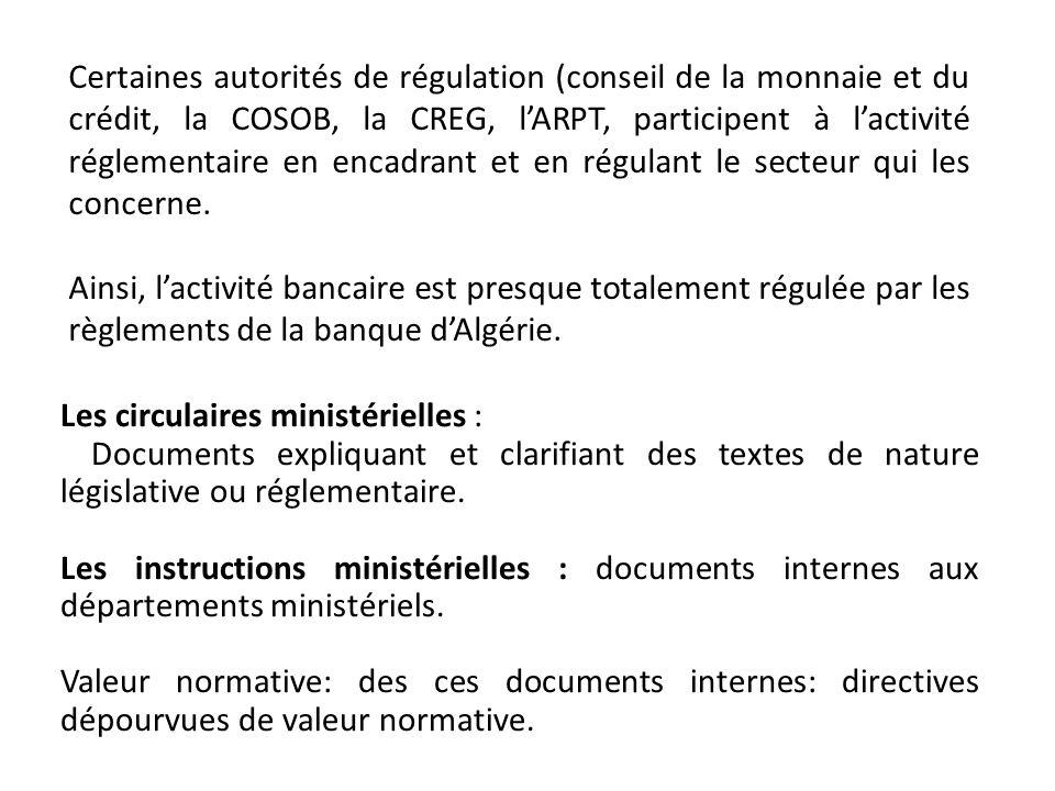 Les circulaires ministérielles : Documents expliquant et clarifiant des textes de nature législative ou réglementaire. Les instructions ministérielles