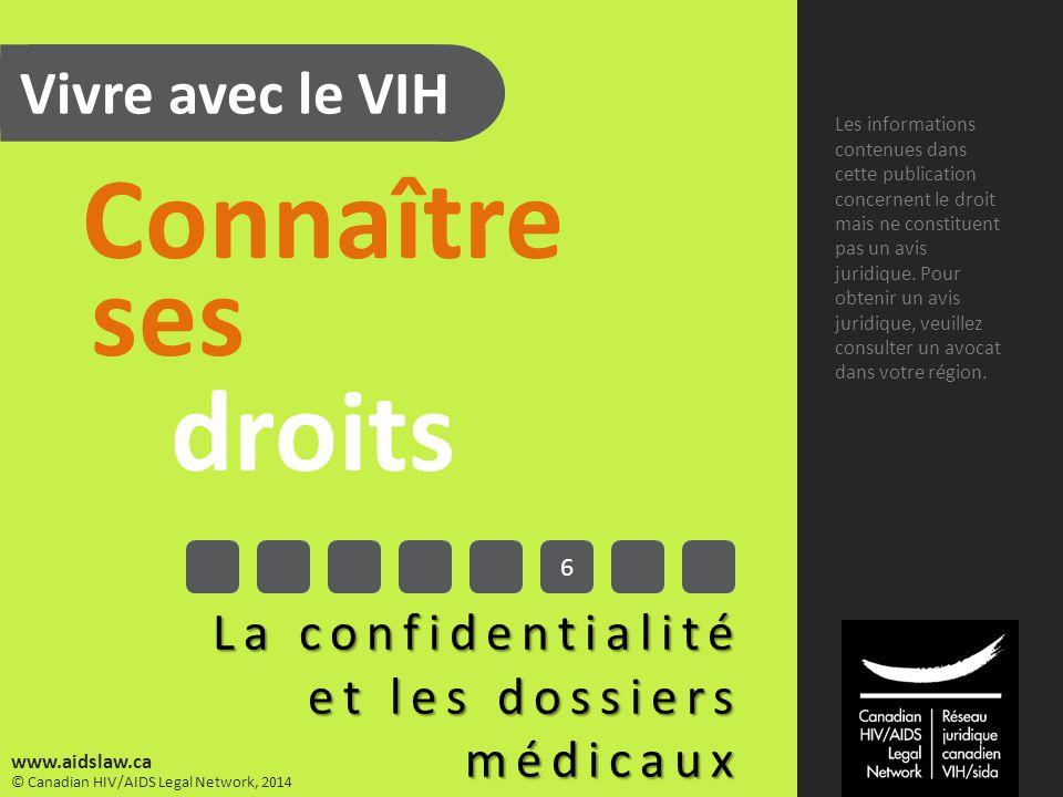 © Réseau juridique canadien VIH/sida, 2014 www.aidslaw.ca 10.