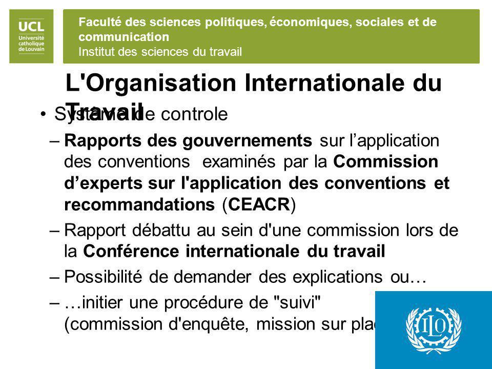 Faculté des sciences politiques, économiques, sociales et de communication Institut des sciences du travail L'Organisation Internationale du Travail S
