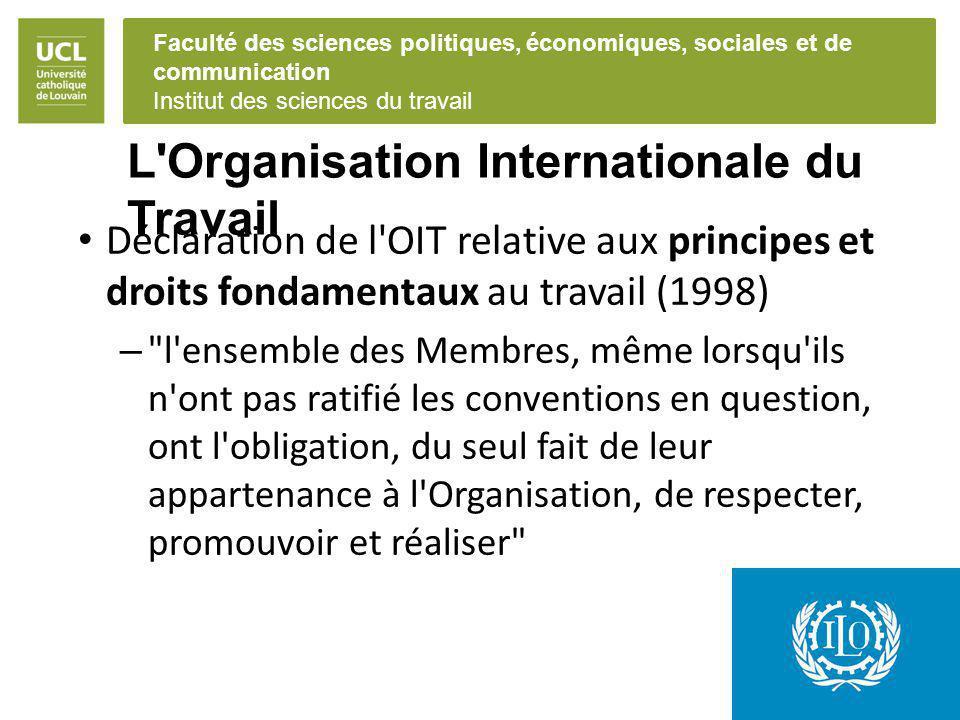 Faculté des sciences politiques, économiques, sociales et de communication Institut des sciences du travail L'Organisation Internationale du Travail D