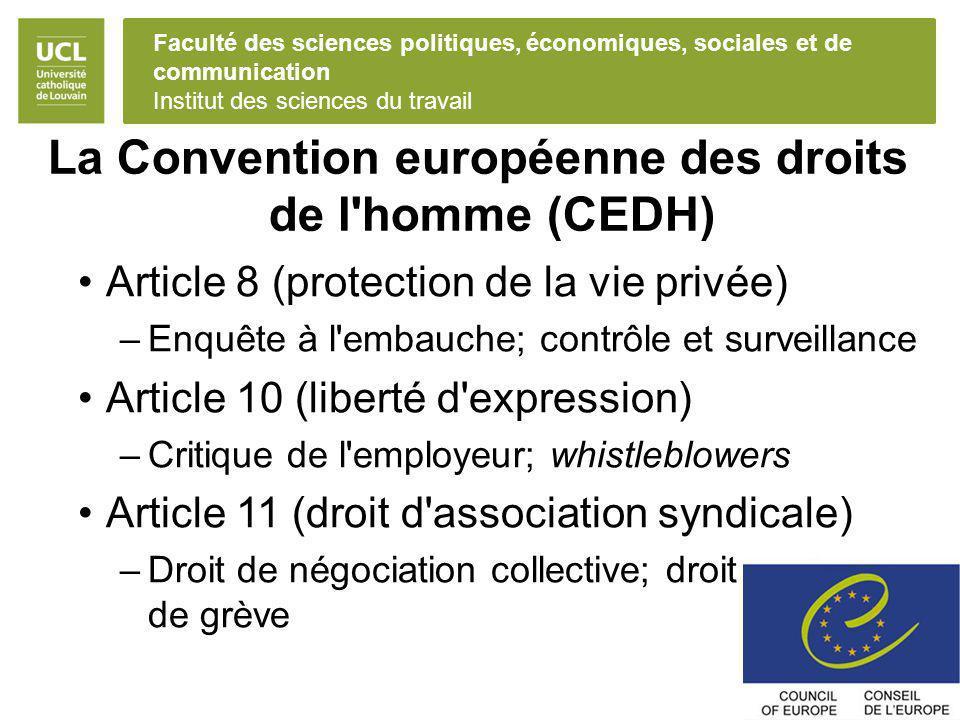 Faculté des sciences politiques, économiques, sociales et de communication Institut des sciences du travail La Convention européenne des droits de l'h