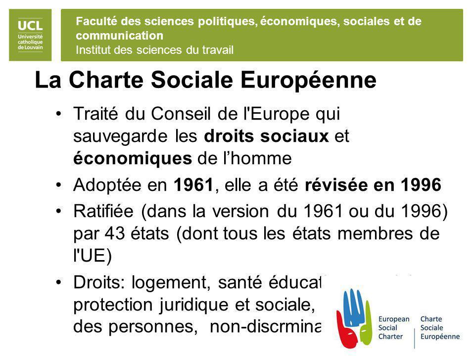 Faculté des sciences politiques, économiques, sociales et de communication Institut des sciences du travail La Charte Sociale Européenne Traité du Con