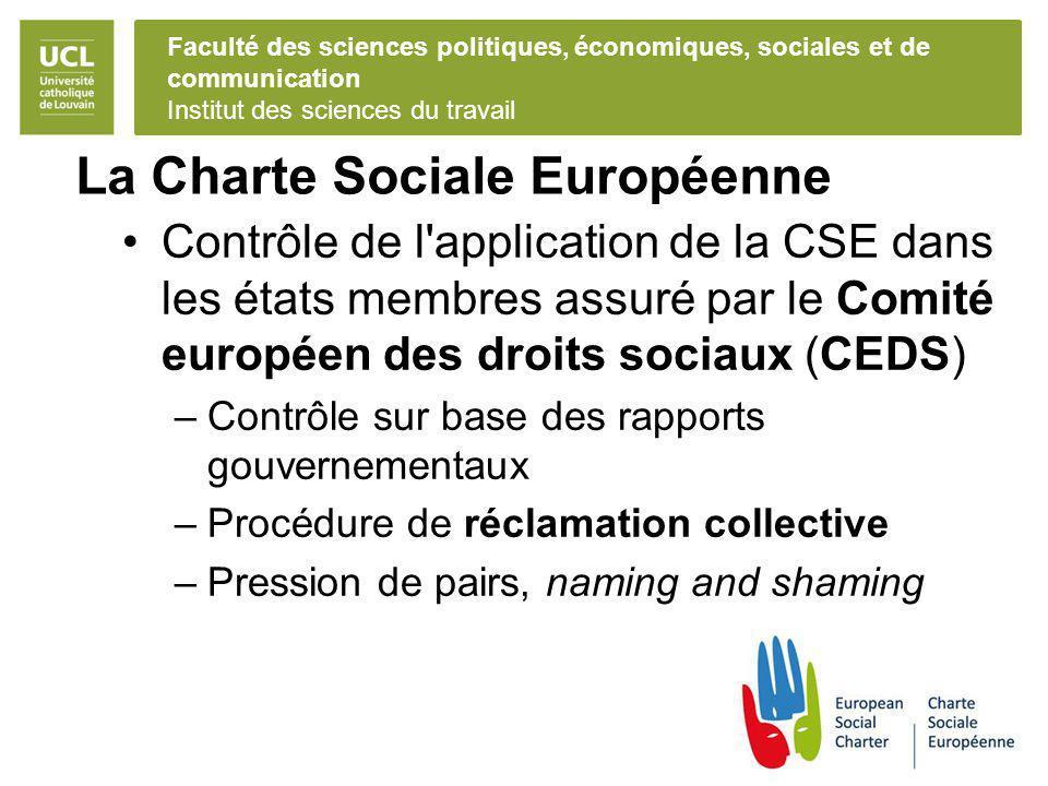 Faculté des sciences politiques, économiques, sociales et de communication Institut des sciences du travail La Charte Sociale Européenne Contrôle de l