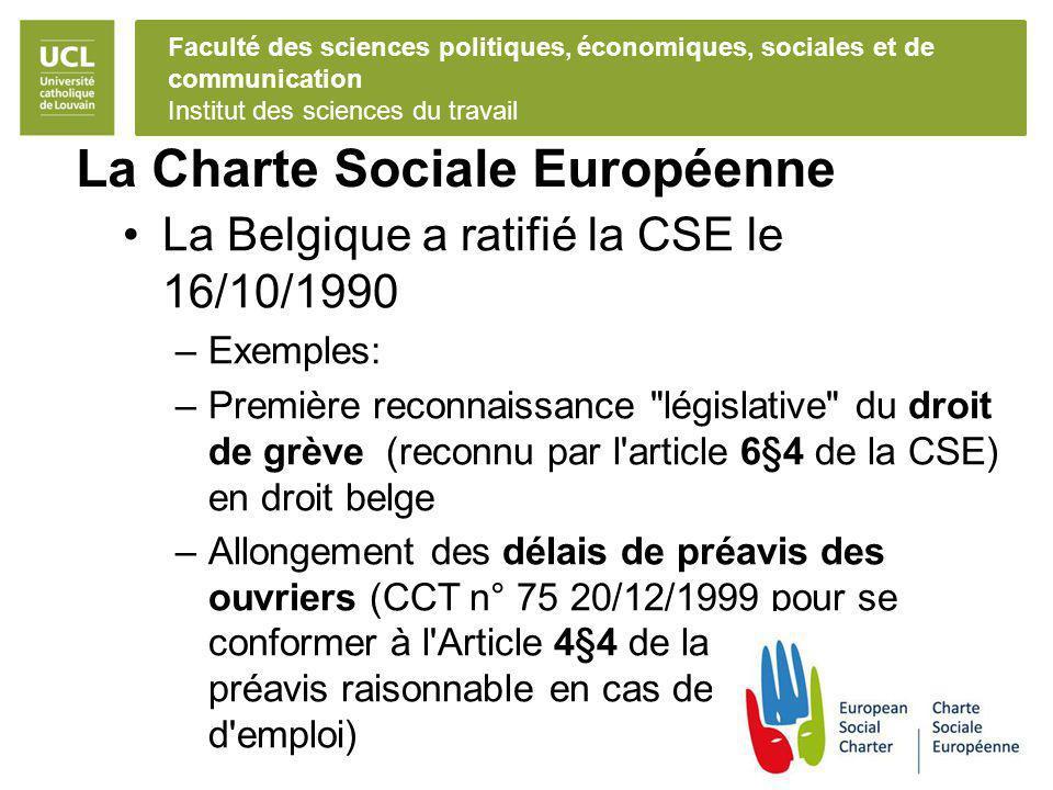 Faculté des sciences politiques, économiques, sociales et de communication Institut des sciences du travail La Charte Sociale Européenne La Belgique a