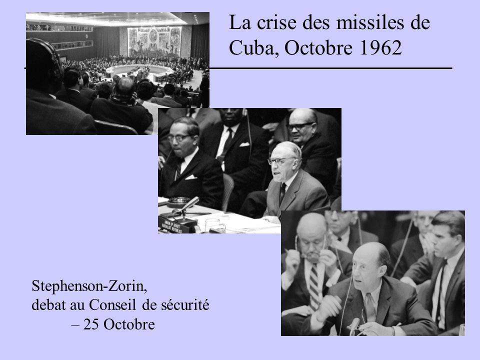 Stephenson-Zorin, debat au Conseil de sécurité – 25 Octobre La crise des missiles de Cuba, Octobre 1962