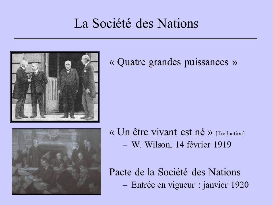 La Société des Nations « Quatre grandes puissances » « Un être vivant est né » [Traduction] –W.