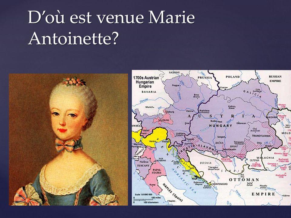  Austria D'où est venue Marie Antoinette